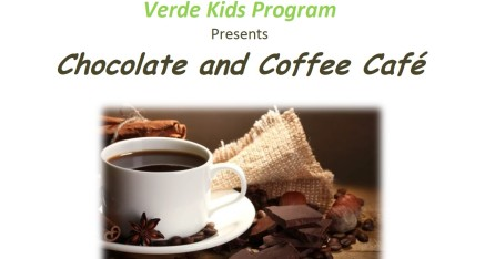 Carrfour's Verde Kids Program Presents Chocolate & Coffee Cafe
